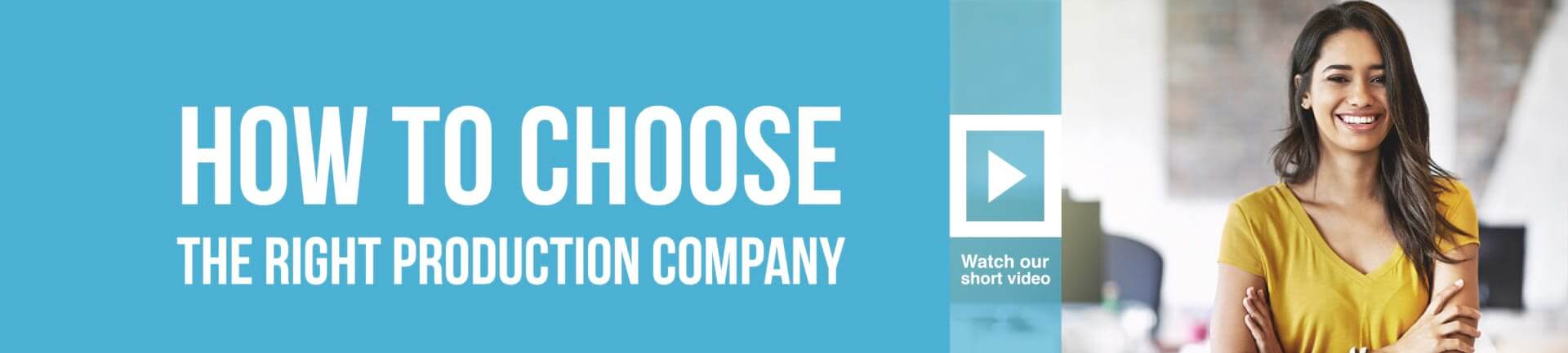 how to choose the right production company business